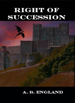 Right of Succession by A. B. England Yekara Series Book One